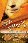 The Smile - Donna Jo Napoli