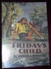 Friday's Child (Jordon Family Series) - Janet Lambert