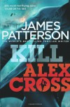 Kill Alex Cross - James Patterson