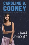 A Friend at Midnight - Caroline B. Cooney