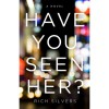 Have You Seen Her? - Rich Silvers