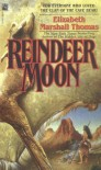 Reindeer Moon - Elizabeth Marshall Thomas