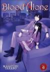 Blood Alone Vol 6 - Masayuki Takano