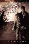 Dirty Eden - J.A. Redmerski