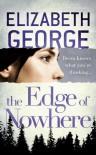 The Edge of Nowhere: Saratoga Woods - Elizabeth George