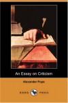 An Essay on Criticism (Dodo Press) - Alexander Pope