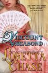 Viscount Vagabond  - Loretta Chase