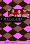 The Clique #6: Dial L for Loser (Clique Series) - Lisi Harrison
