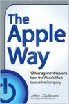 The Apple Way - Jeffrey L. Cruikshank
