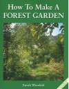 How to Make a Forest Garden - Patrick Whitefield