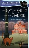 The Cat, the Quilt and the Corpse  - Leann Sweeney