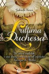 l'ultima duchessa - Gabrielle Kimm