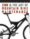 Zinn and the Art of Mountain Bike Maintenance - Lennard Zinn, Todd Telander