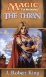 The Thran - J. Robert King