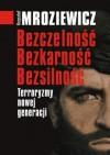 Bezczelność, bezkarność, bezsilność - Krzysztof Mroziewicz