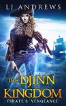 Pirate's Vengeance (The Djinn Kingdom Series Book 1) - LJ Andrews
