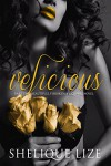 Velicious Part Two: Beautifully Broken - Shelique Lize