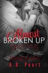 Almost Broken Up  - Angela Orlowski-Peart, Angela Orlowski-Peart