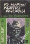 Ku Mapimi. Pantera Południa (Ród Rodrigandów, #3). - Karl May