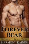 Forever Bear (Return to Bear Creek Book 4) - Harmony Raines