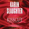 Kisscut - Karin Slaughter, Kathleen Early