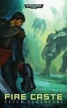 Fire Caste (Warhammer 40,000) - Peter Fehervari