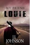 My Friend Louie - J.J. Johnson