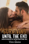 Surviving Until The End (Demented Revengers MC: Quitman Chapter Book 3) Kindle Edition - Vera Jones Quinn