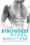 The Strongest Steel (Second Circle Tattoos) - Scarlett Cole
