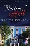 Notting Hell: A Novel - Rachel Johnson
