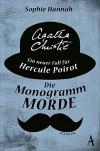 Die Monogramm-Morde: Ein neuer Fall für Hercule Poirot - Sophie Hannah, Giovanni und Ditte Bandini