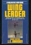 Wing Leader - J.E. Johnson