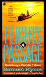 Flights of Passage: Recollections of a World War II Aviator - Samuel Hynes