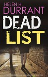 DEAD LIST a gripping detective thriller full of suspense - HELEN H. DURRANT