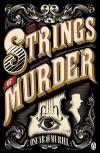 The Strings of Murder - Oscar de Muriel