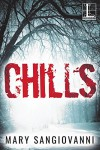 Chills - Mary SanGiovanni
