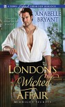 London's Wicked Affair - Anabelle Bryant