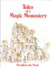 Tales of a Magic Monastery - Theopane the Monk, Theophane the Monk, Theopane the Monk