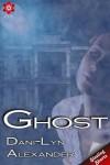 Ghost - Dani-Lyn Alexander