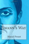 Swann's Way by Proust, Marcel (2014) Paperback - Marcel Proust