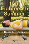 That Eighteenth Summer - Raine O'Tierney