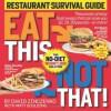 Eat This, Not That!: Restaurant Survival Guide - David Zinczenko, Matt Goulding