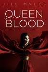 Queen of Blood - Jill Myles