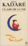 Clair de Lune - Ismail Kadare
