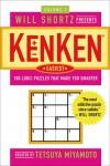 Will Shortz Presents KenKen Easiest Volume 1: 100 Logic Puzzles That Make You Smarter - Tetsuya Miyamoto, Nextoy, Will Shortz, KenKen Puzzle,  LLC