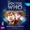 Doctor Who: Shadow of Death - Simon Guerrier, Frazer Hines