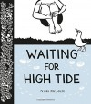 Waiting for High Tide - Nikki McClure