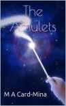 The Amulets - Michael Alexander Card-Mina