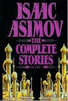 Isaac Asimov: The Complete Stories Vol. #2 - Isaac Asimov