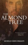 The Almond Tree - Michelle Cohen Corasanti